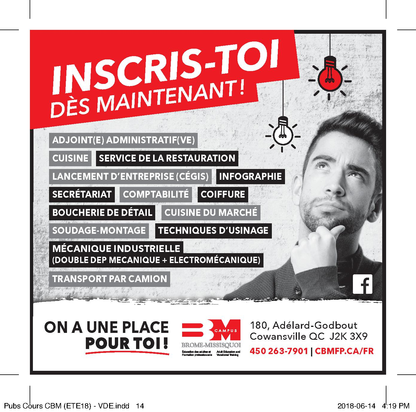 Inscris-toi dès maintenant ! On a une place pour toi  www.cbmfp.ca/fr
